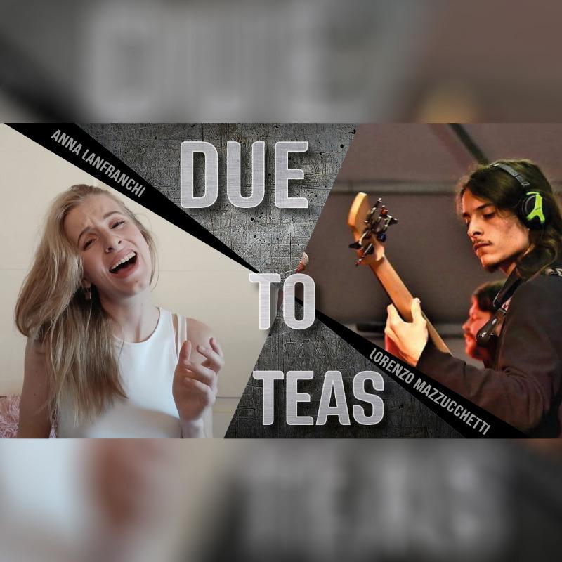 DUE TO TEAS